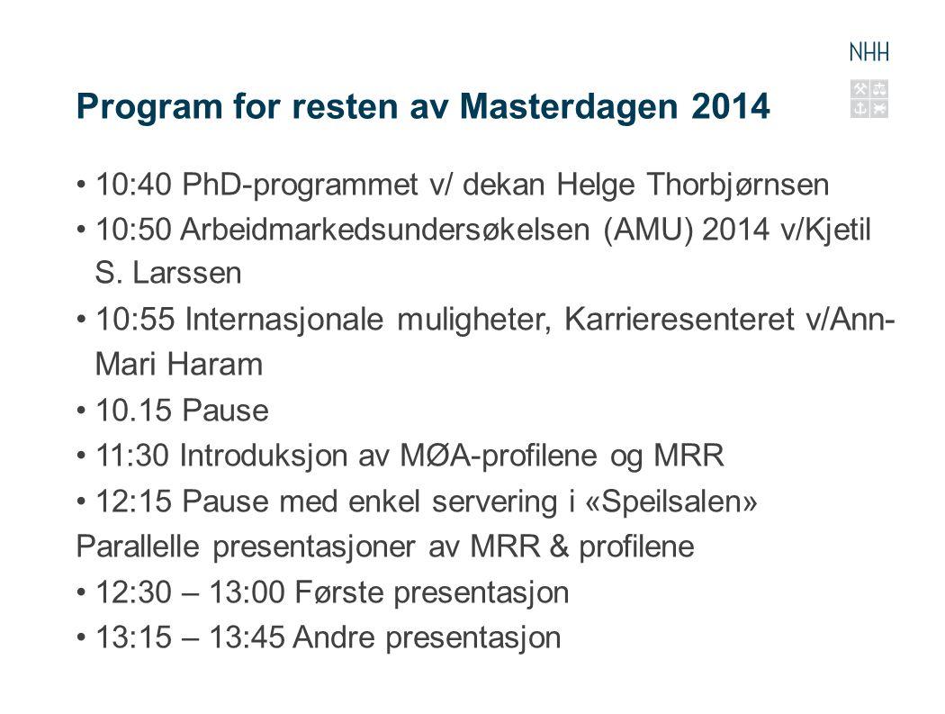 Program for resten av Masterdagen 2014