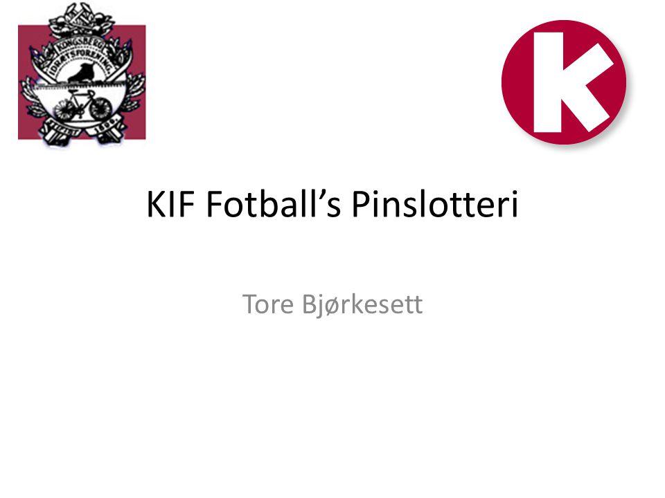 KIF Fotball's Pinslotteri