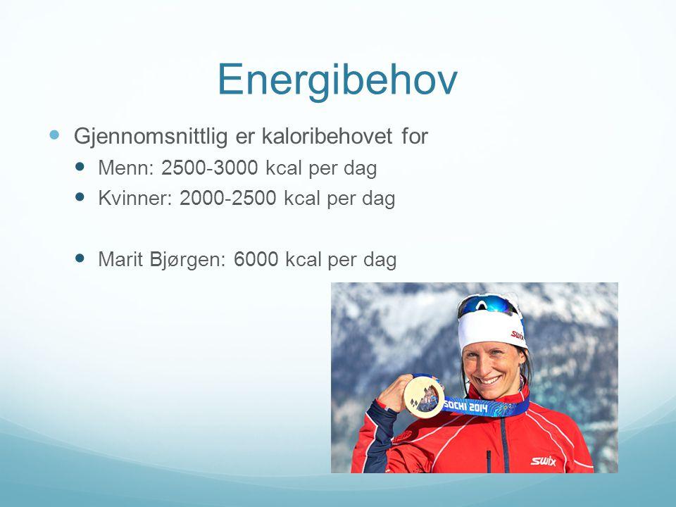 Energibehov Gjennomsnittlig er kaloribehovet for