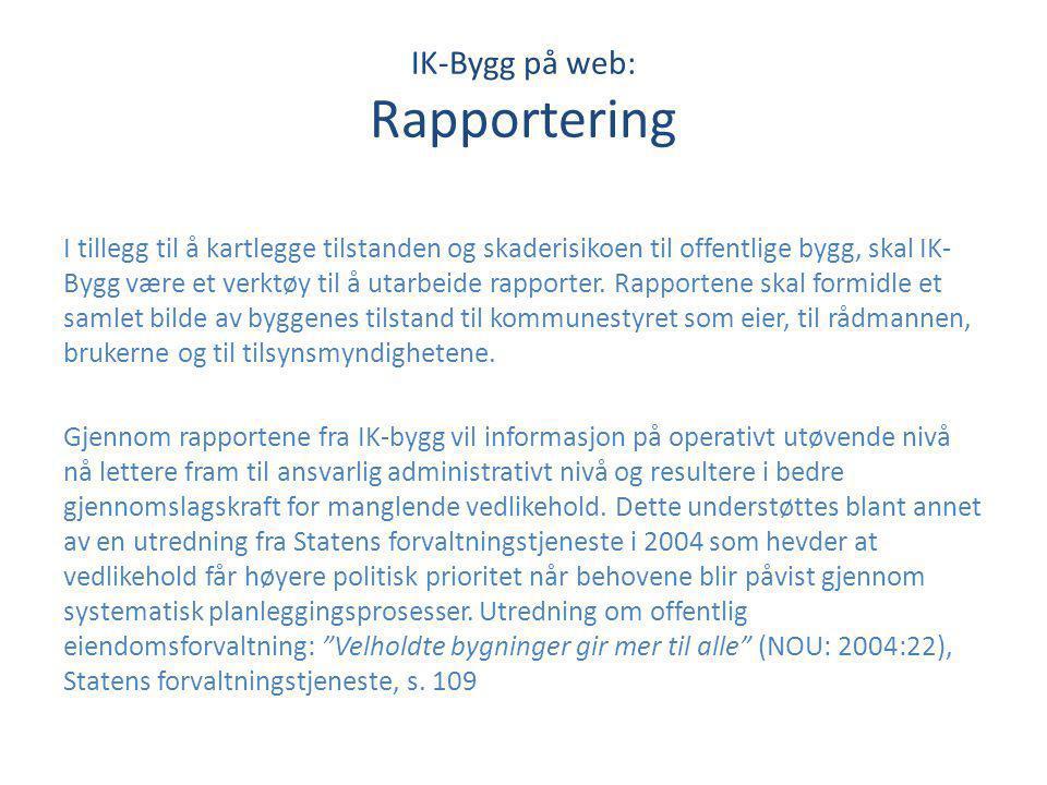 IK-Bygg på web: Rapportering