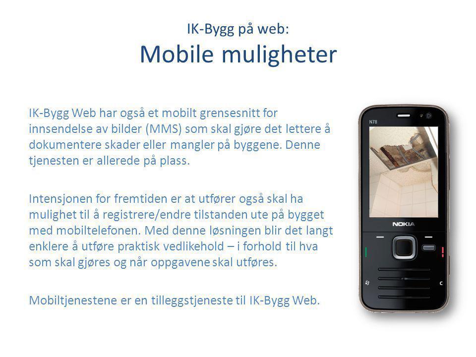 IK-Bygg på web: Mobile muligheter
