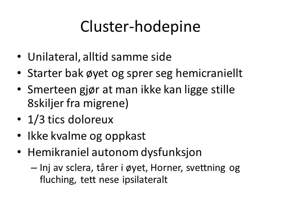Cluster-hodepine Unilateral, alltid samme side