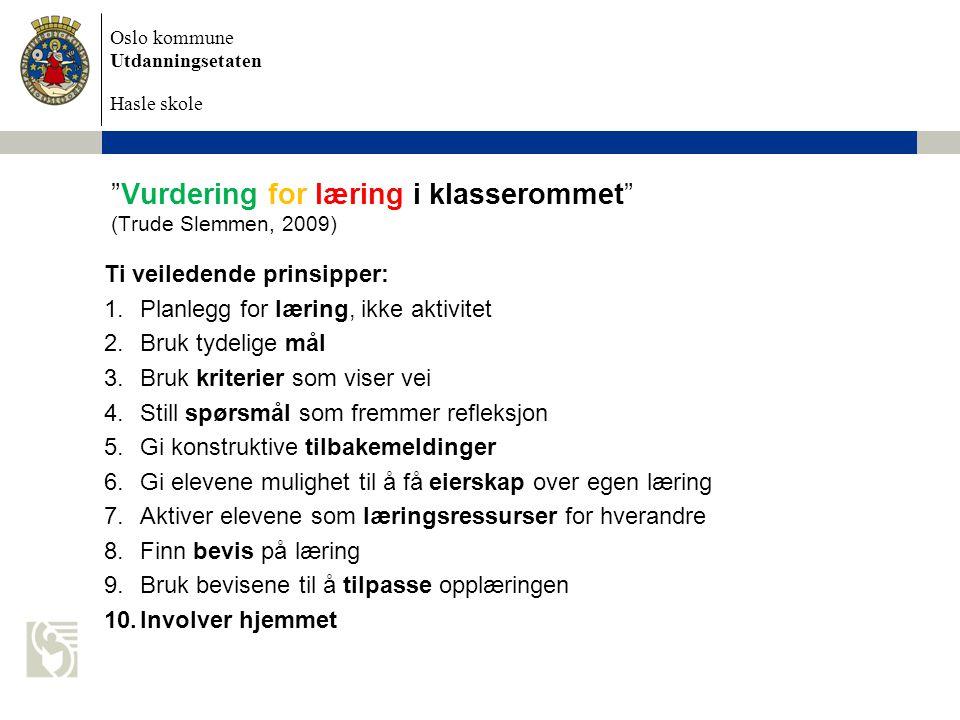 Vurdering for læring i klasserommet (Trude Slemmen, 2009)