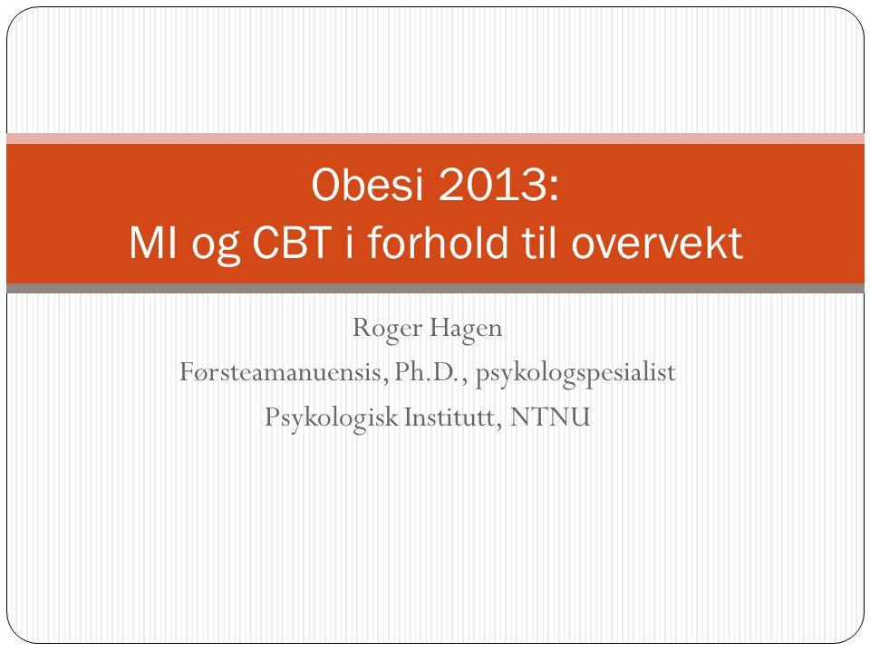 Obesi 2013: MI og CBT i forhold til overvekt