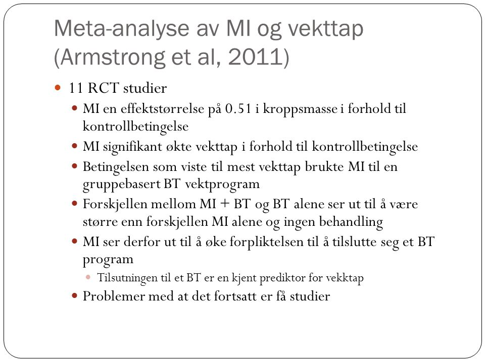 Meta-analyse av MI og vekttap (Armstrong et al, 2011)
