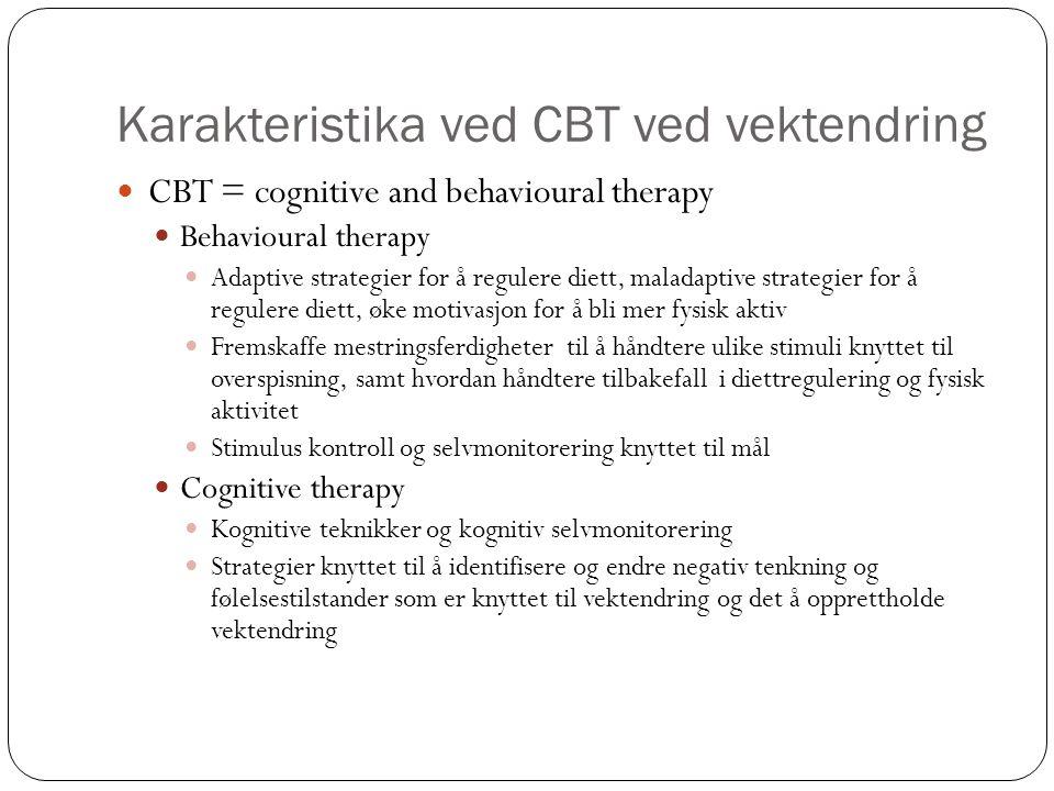 Karakteristika ved CBT ved vektendring