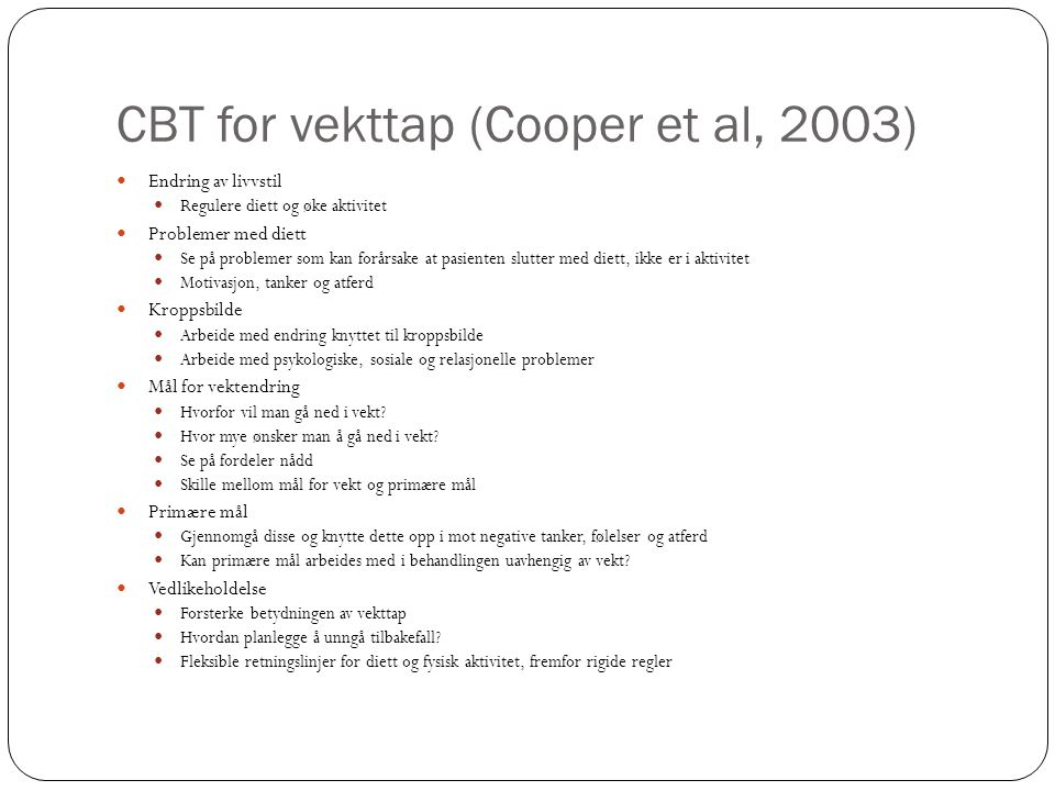 CBT for vekttap (Cooper et al, 2003)