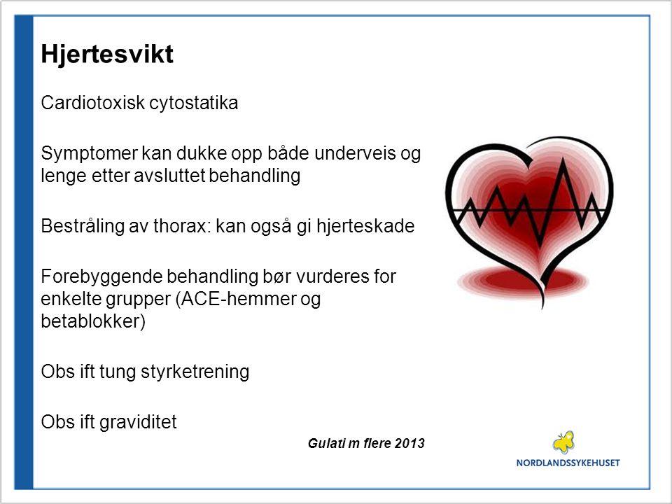 Hjertesvikt Cardiotoxisk cytostatika