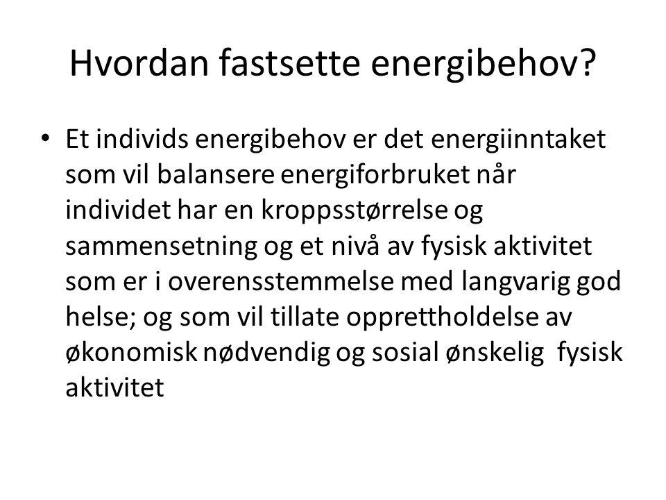 Hvordan fastsette energibehov