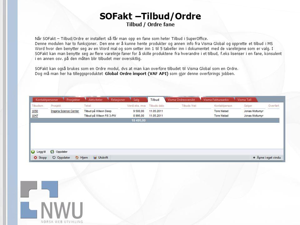 SOFakt –Tilbud/Ordre Tilbud / Ordre fane
