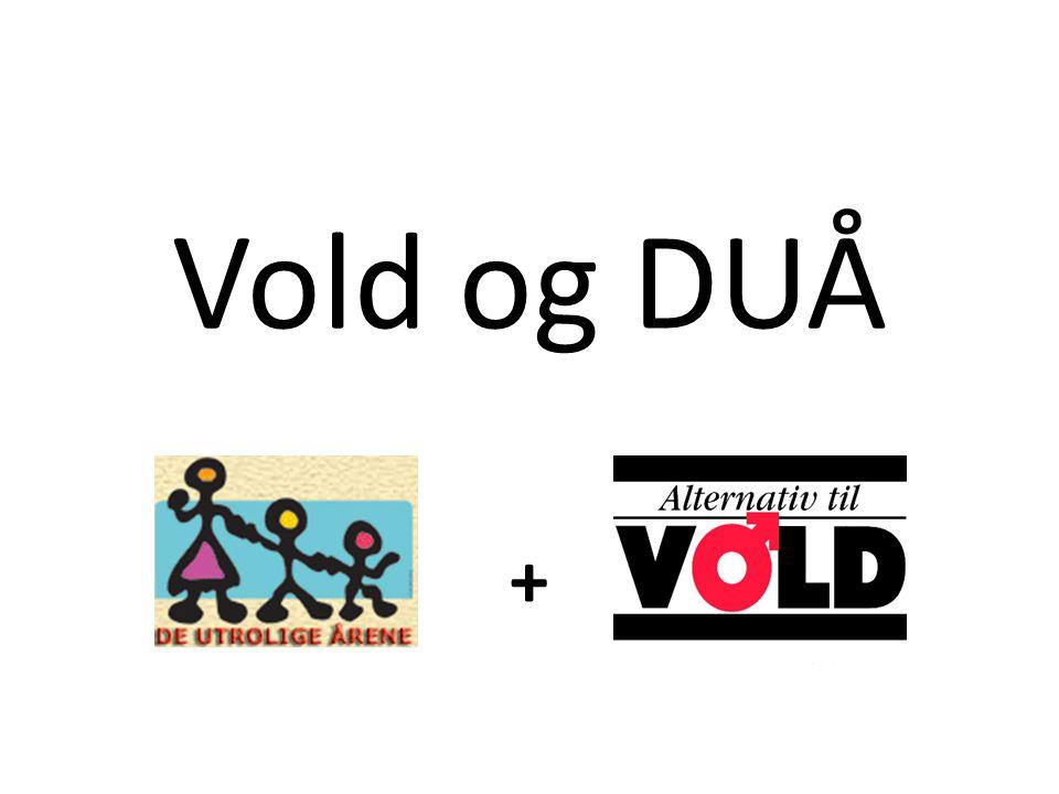 Vold og DUÅ +