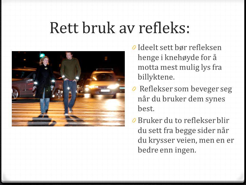 Rett bruk av refleks: Ideelt sett bør refleksen henge i knehøyde for å motta mest mulig lys fra billyktene.