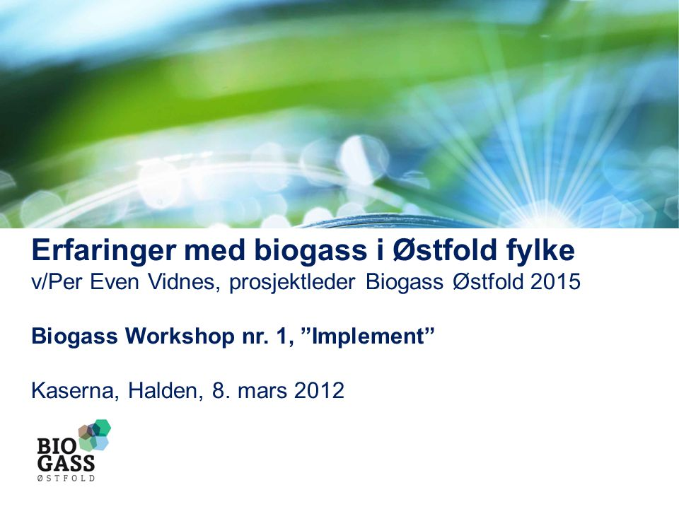 Erfaringer med biogass i Østfold fylke