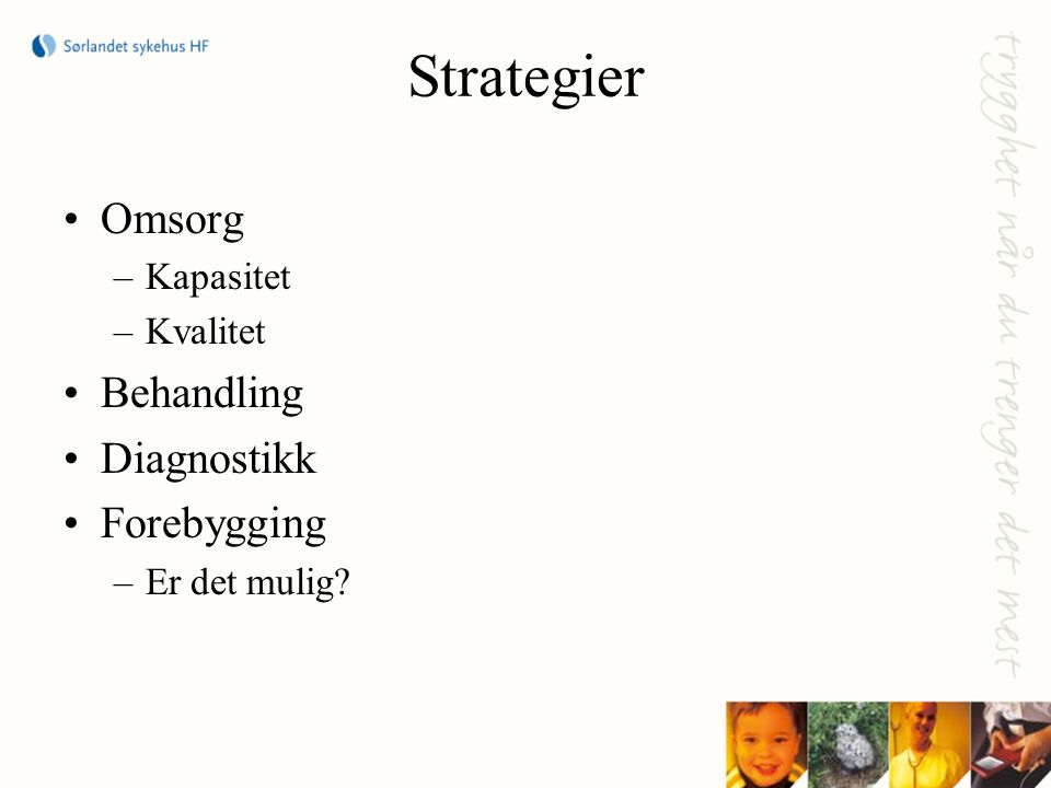 Strategier Omsorg Behandling Diagnostikk Forebygging Kapasitet