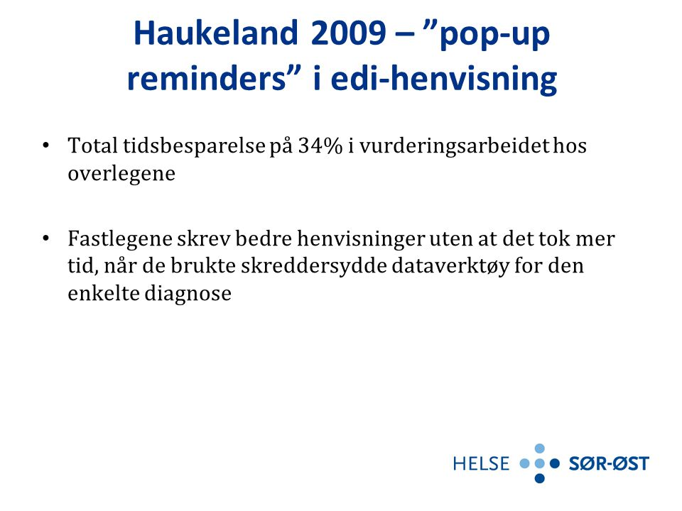 Haukeland 2009 – pop-up reminders i edi-henvisning