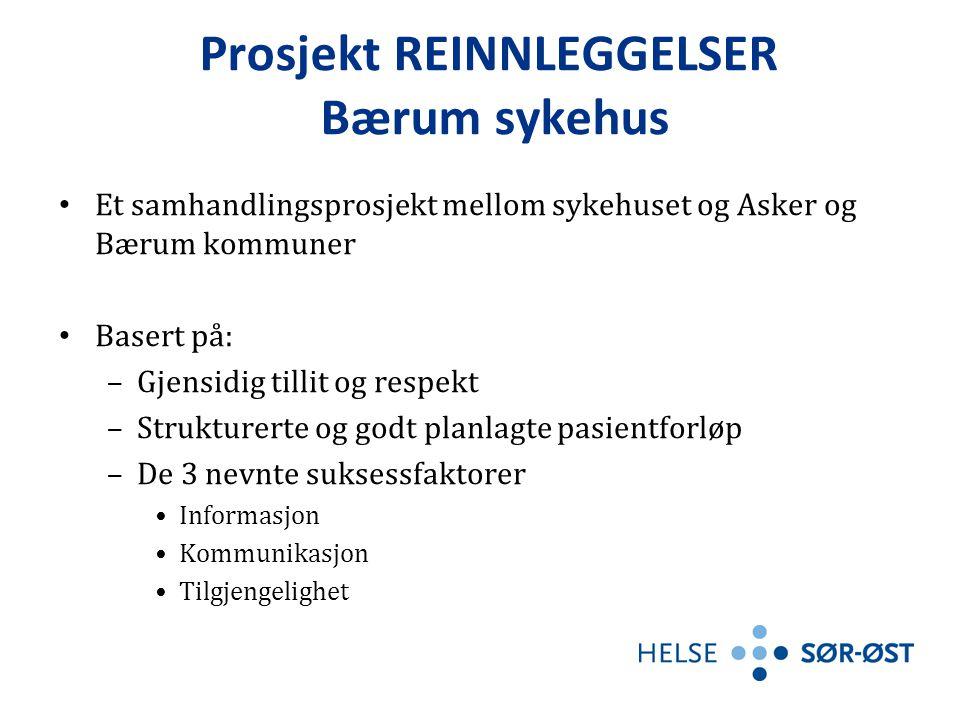Prosjekt REINNLEGGELSER Bærum sykehus