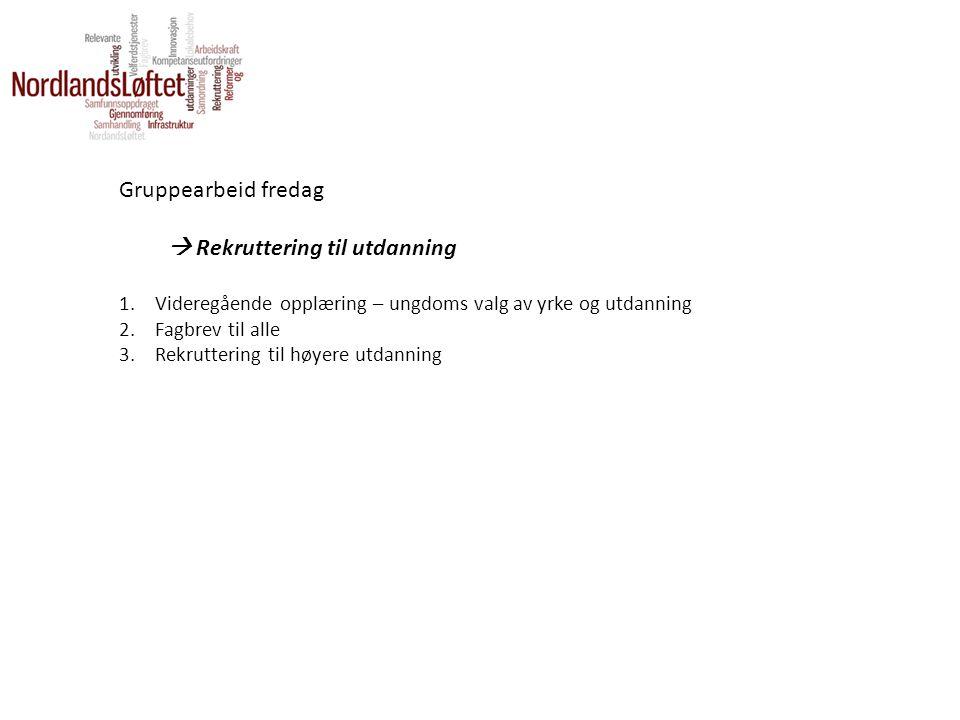 Rekruttering til utdanning