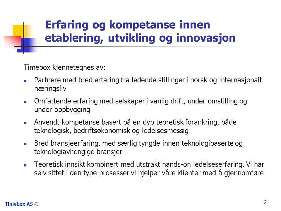 Erfaring og kompetanse innen etablering, utvikling og innovasjon