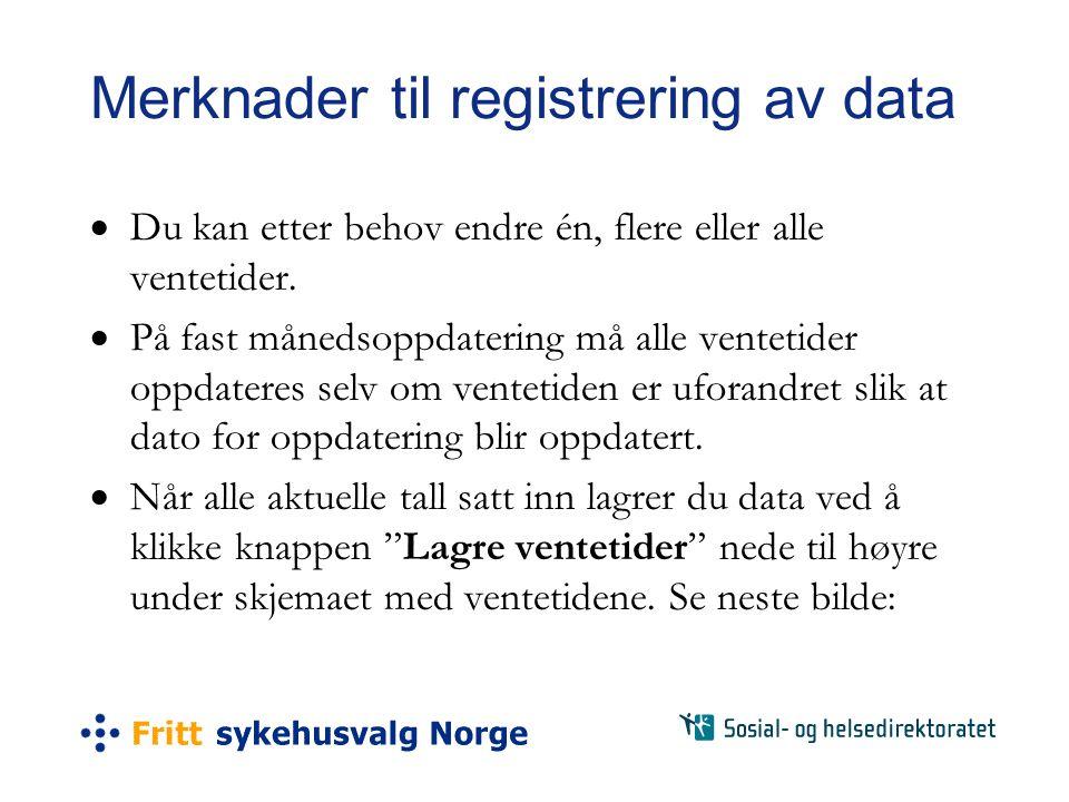 Merknader til registrering av data
