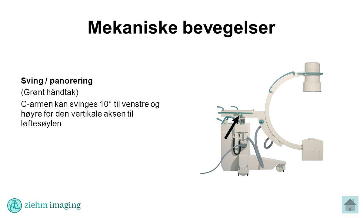 Mekaniske bevegelser Sving / panorering (Grønt håndtak)