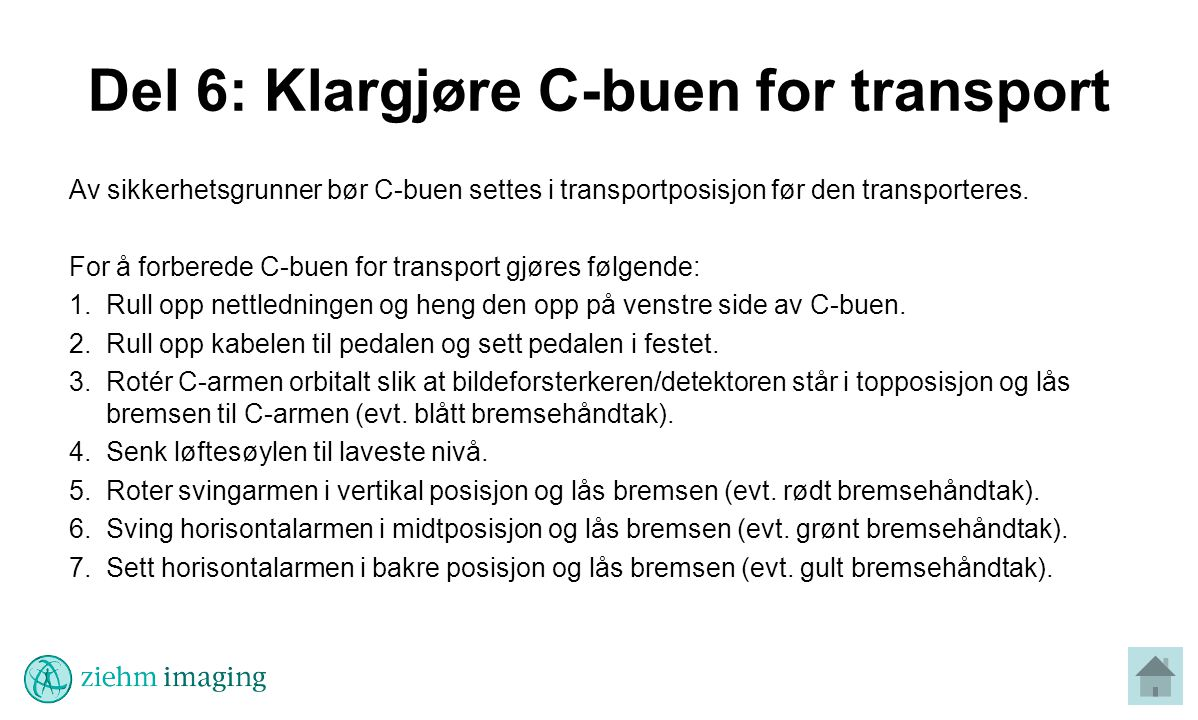 Del 6: Klargjøre C-buen for transport