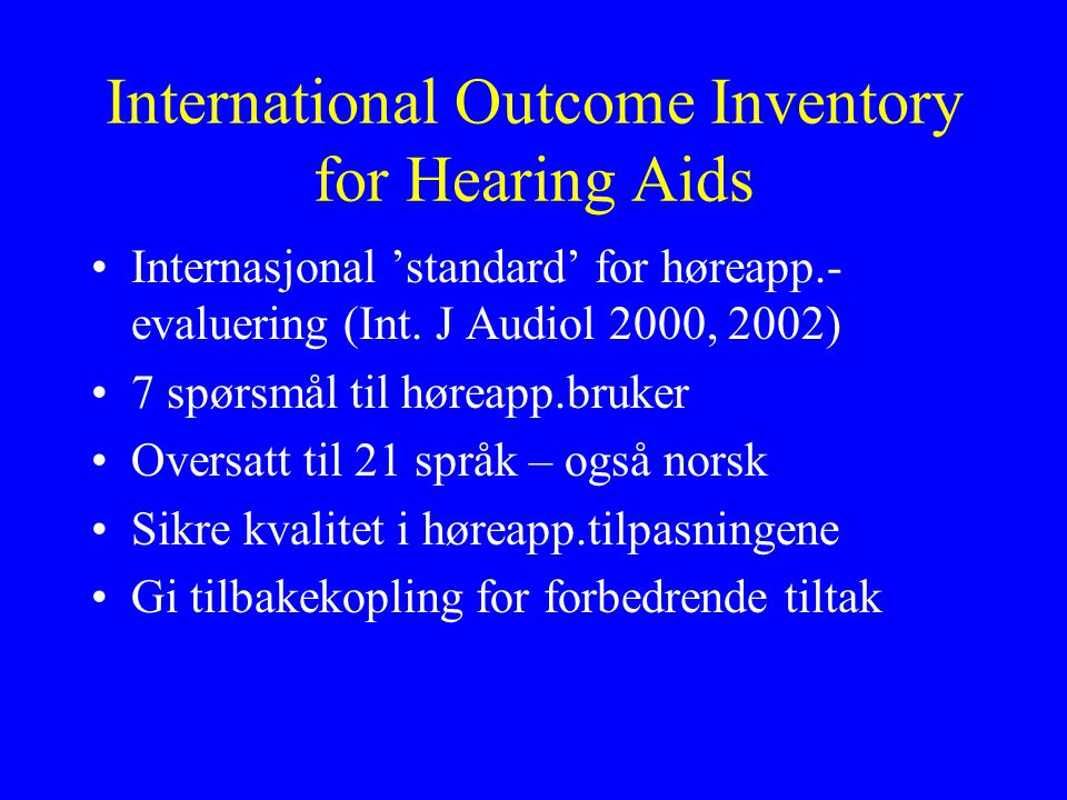 International Outcome Inventory for Hearing Aids