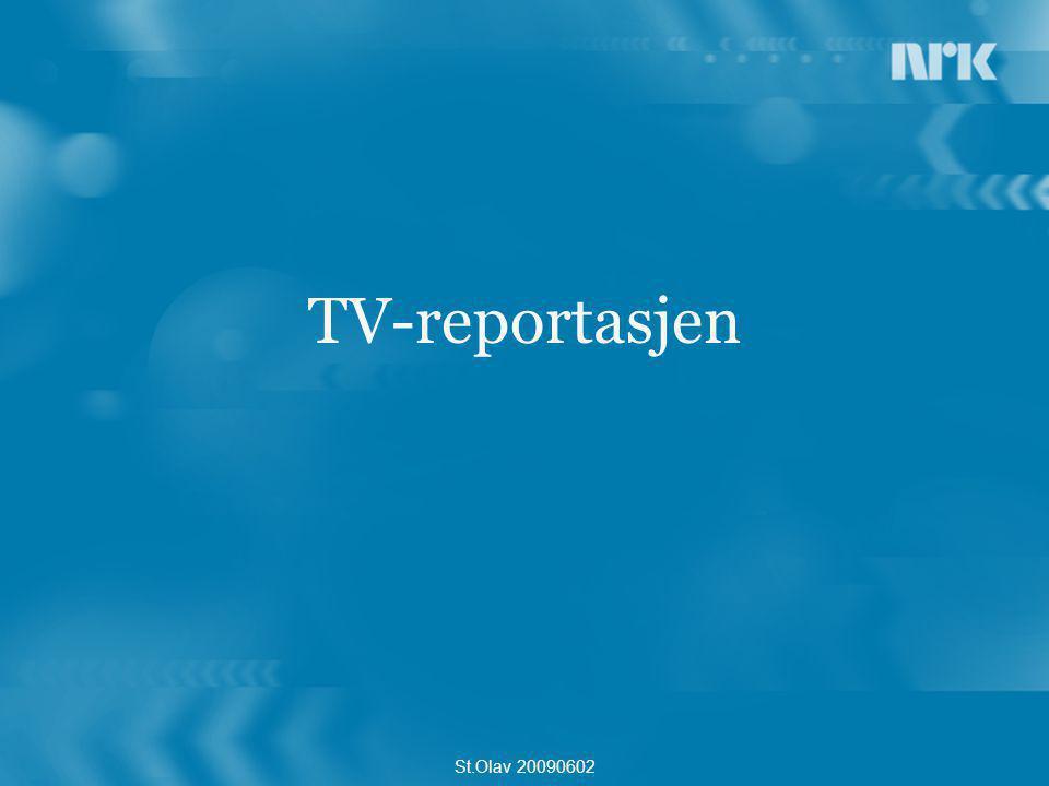 TV-reportasjen St.Olav 20090602