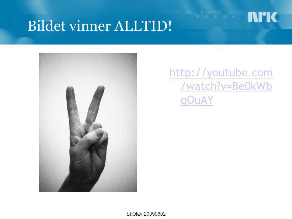 Bildet vinner ALLTID! http://youtube.com/watch v=Be0kWbqOuAY