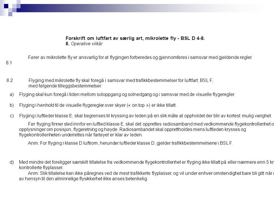 Forskrift om luftfart av særlig art, mikrolette fly - BSL D 4-8.