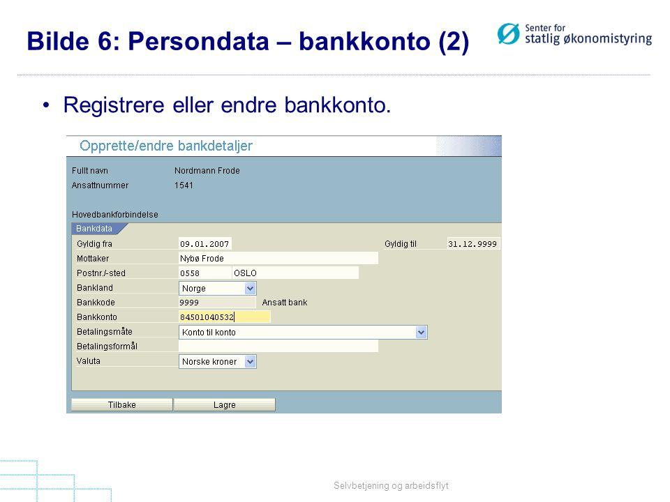 Bilde 6: Persondata – bankkonto (2)