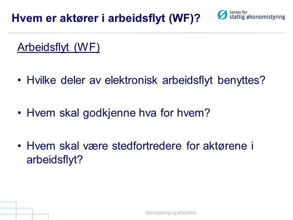 Hvem er aktører i arbeidsflyt (WF)