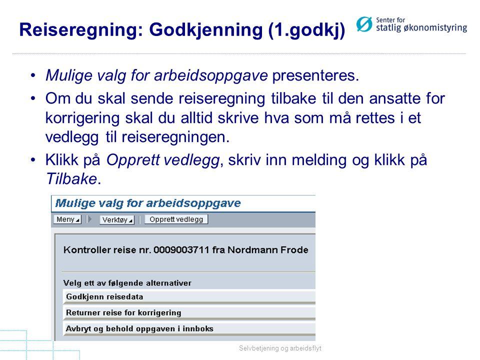 Reiseregning: Godkjenning (1.godkj)
