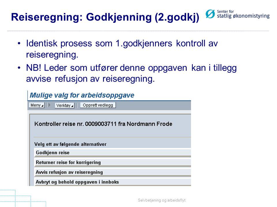 Reiseregning: Godkjenning (2.godkj)