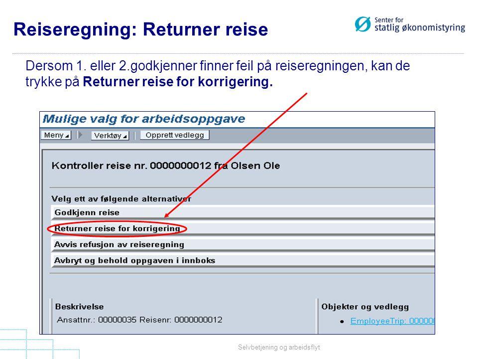 Reiseregning: Returner reise