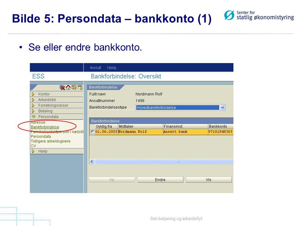Bilde 5: Persondata – bankkonto (1)