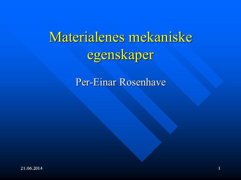 Materialenes mekaniske egenskaper