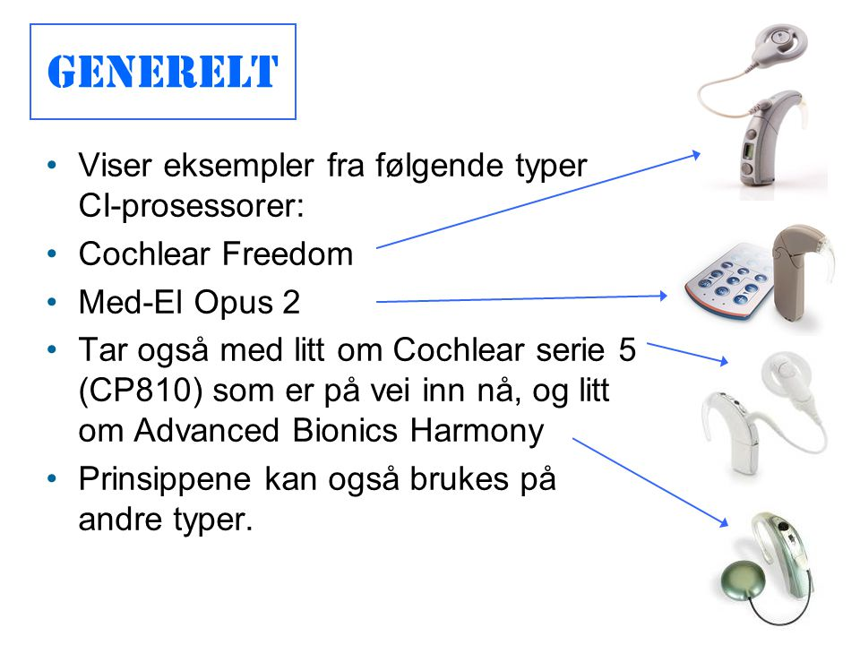 Generelt Viser eksempler fra følgende typer CI-prosessorer: