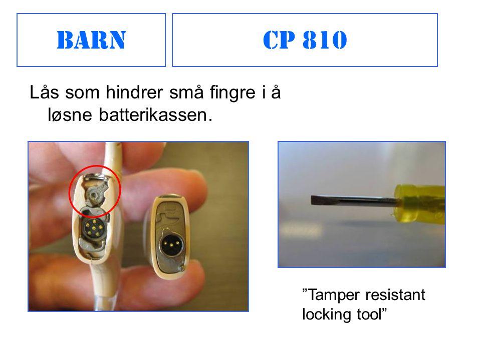 Barn CP 810 Lås som hindrer små fingre i å løsne batterikassen.