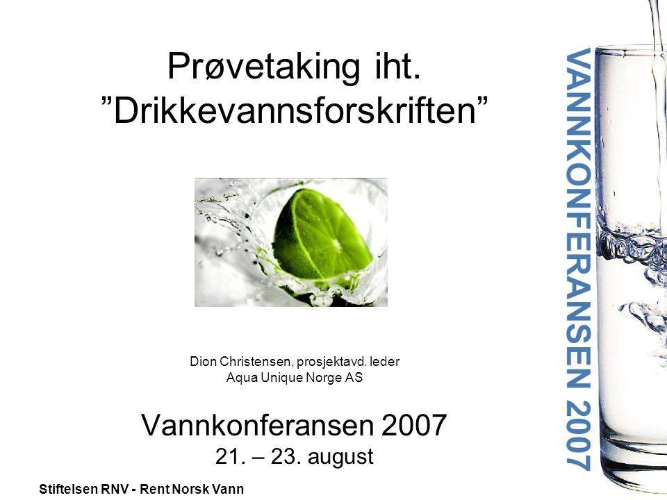 Prøvetaking iht. Drikkevannsforskriften Dion Christensen, prosjektavd.