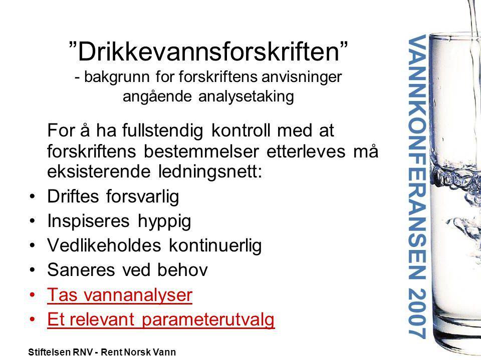Drikkevannsforskriften - bakgrunn for forskriftens anvisninger angående analysetaking