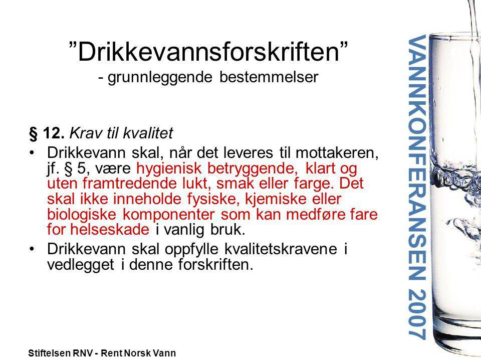 Drikkevannsforskriften - grunnleggende bestemmelser