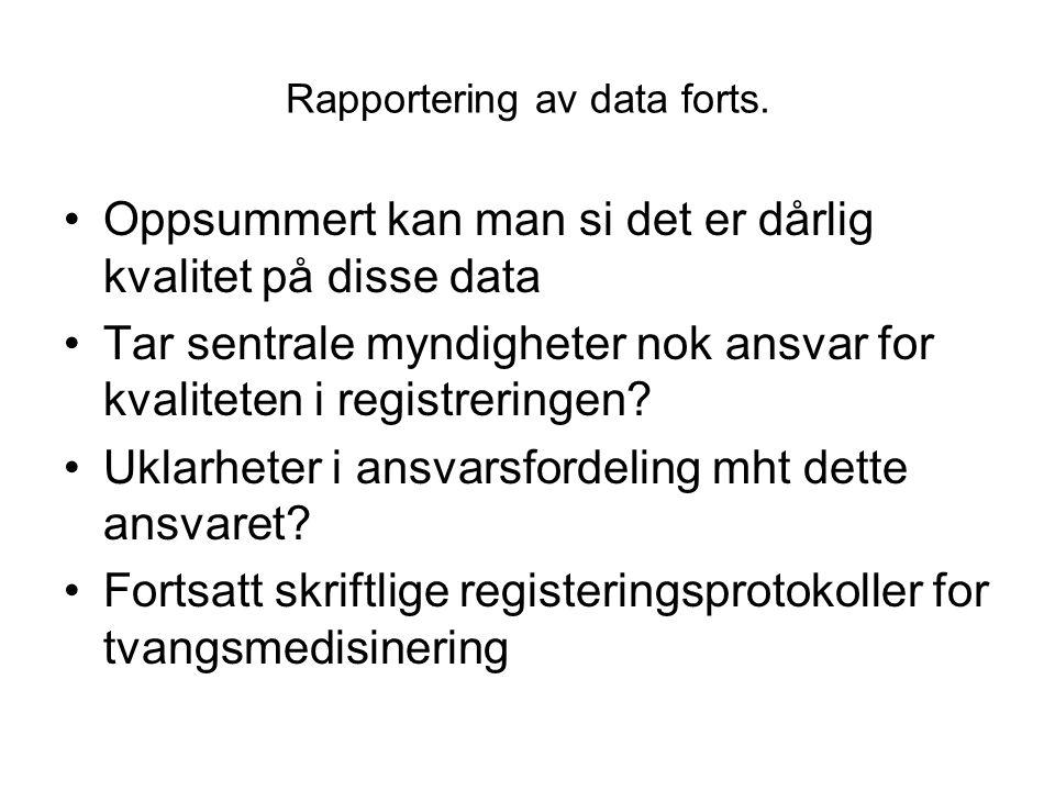 Rapportering av data forts.