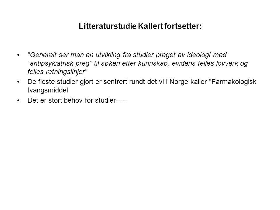Litteraturstudie Kallert fortsetter: