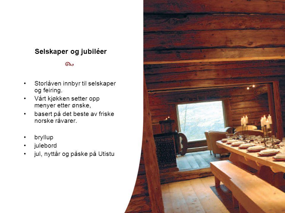 Selskaper og jubiléer Storlåven innbyr til selskaper og feiring.