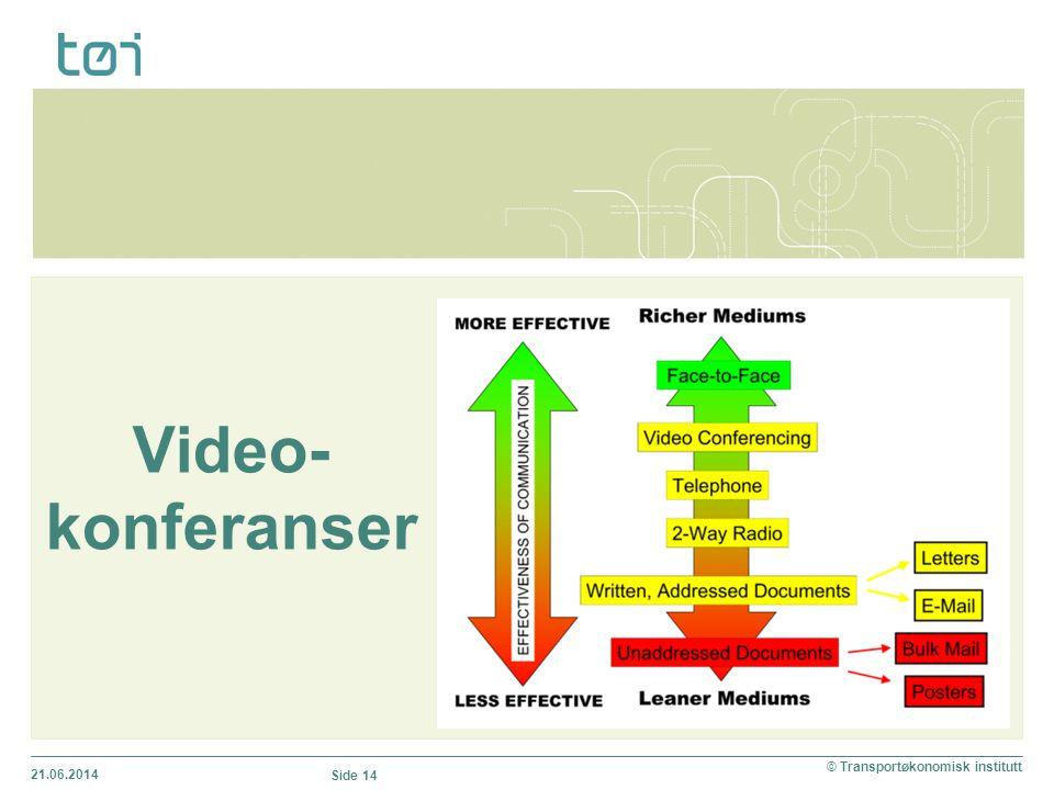 Video- konferanser 02.04.2017 © Transportøkonomisk institutt