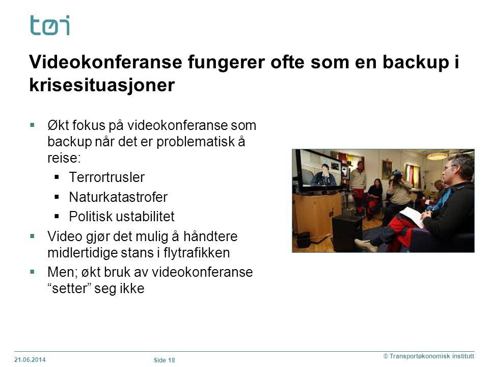 Videokonferanse fungerer ofte som en backup i krisesituasjoner