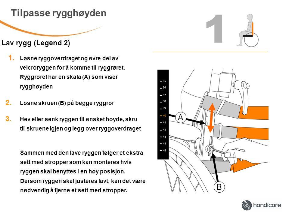 1 Tilpasse rygghøyden Høy rygg (Emineo og Eligo 2)