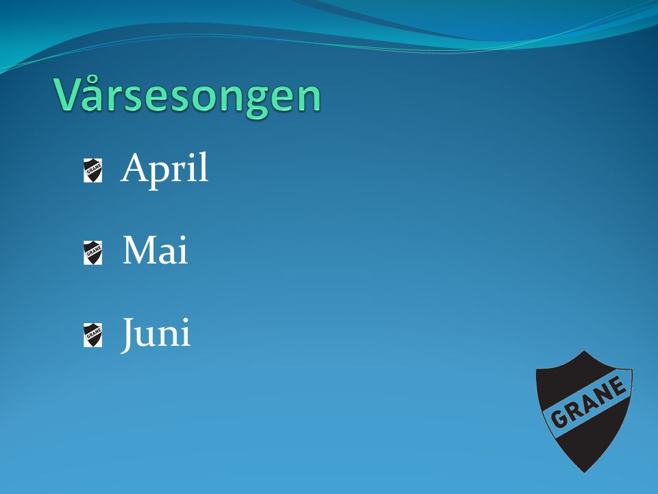 Vårsesongen April Mai Juni