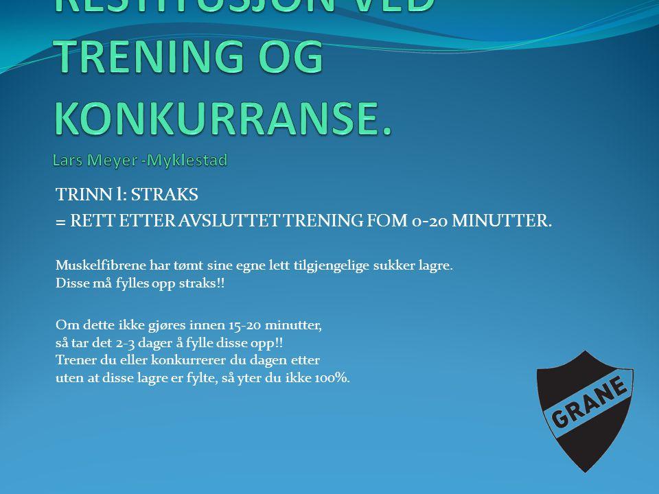 RESTITUSJON VED TRENING OG KONKURRANSE. Lars Meyer -Myklestad