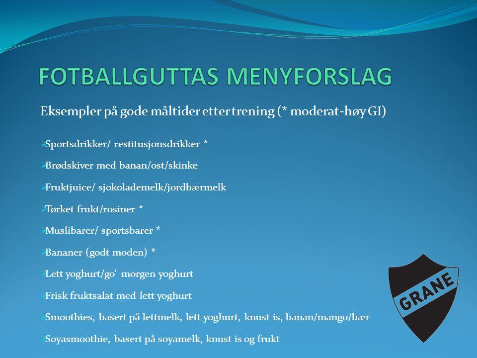 FOTBALLGUTTAS MENYFORSLAG